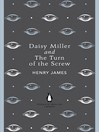 Daisy Miller and the Turn of the Screw (eBook)